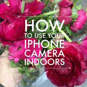 How to Use Your iPhone Camera Indoors