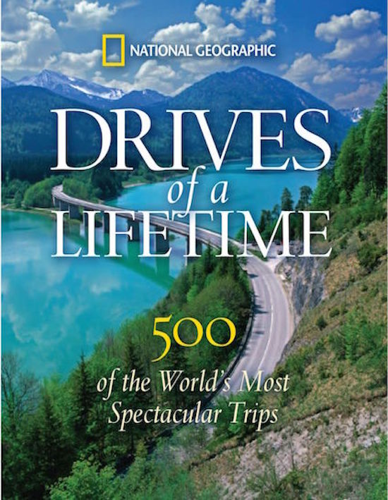 Drive's of a Lifetime | 500 of the World's Most Spectacular Trips
