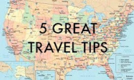 5 More Great Travel Tips