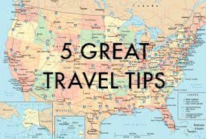 5 Great Travel Tips