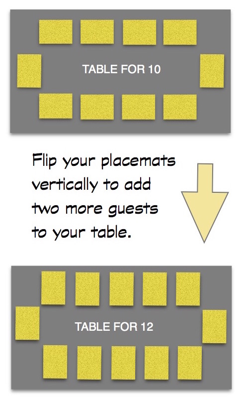 Flip your placemats vertically to add two more guests to your table.