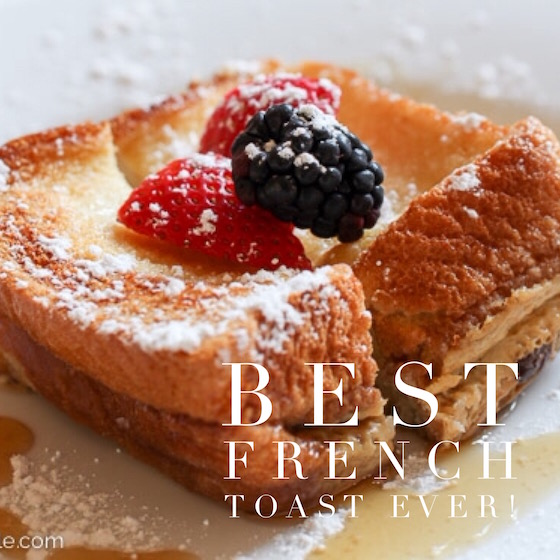 Best Overnight French Toast