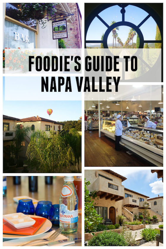 Foodies Guide to Napa Valley